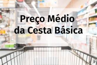 Ao fundo da imagem um carrinho de compras em um corredor de supermercado, em primeiro plano uma caixa de texto com a seguinte frase: preço médio da Cesta Básica.