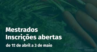 Ao fundo da imagem um ramalhete de cenouras, em primeiro plano os dizeres: Mestrados, Inscrições abertas - de 1º de abril a 3 de maio de 2019