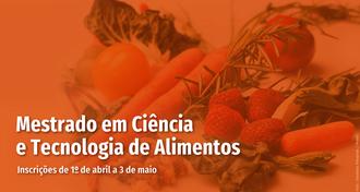 No plano de fundo imagens de frutas e legumes, em primeiro plano os dizeres: Mestrado Ciência e Tecnologia de Alimentos, inscrições de 1º de abril a 3 de maio
