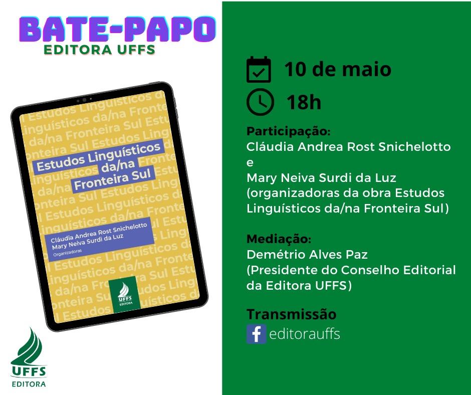 BATE-PAPO EDITORA UFFS: Estudos Linguísticos da/na Fronteira Sul