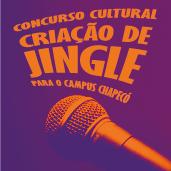 Concurso Cultural - Criação de Jingle para o Campus Chapecó