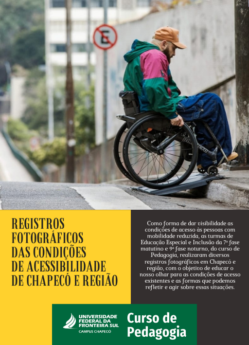 Cartaz com informaç~es sobre evento exposição de fotografias condições de acessibilidade Chapecó e região.