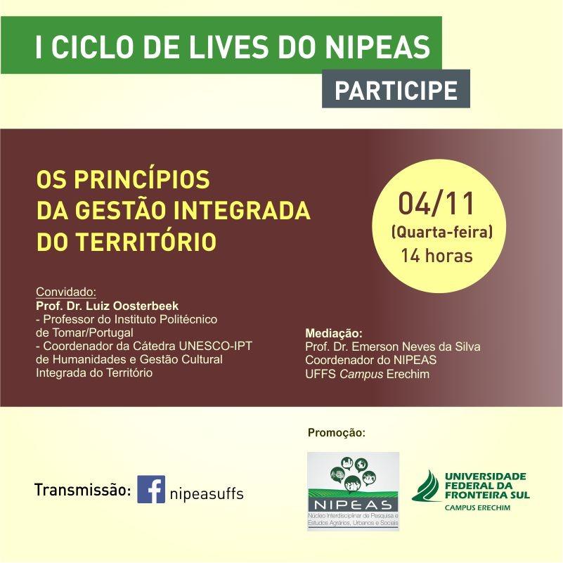 I Ciclo de Lives do NIPEAS - Tema: Os princípios da gestão integrada do território