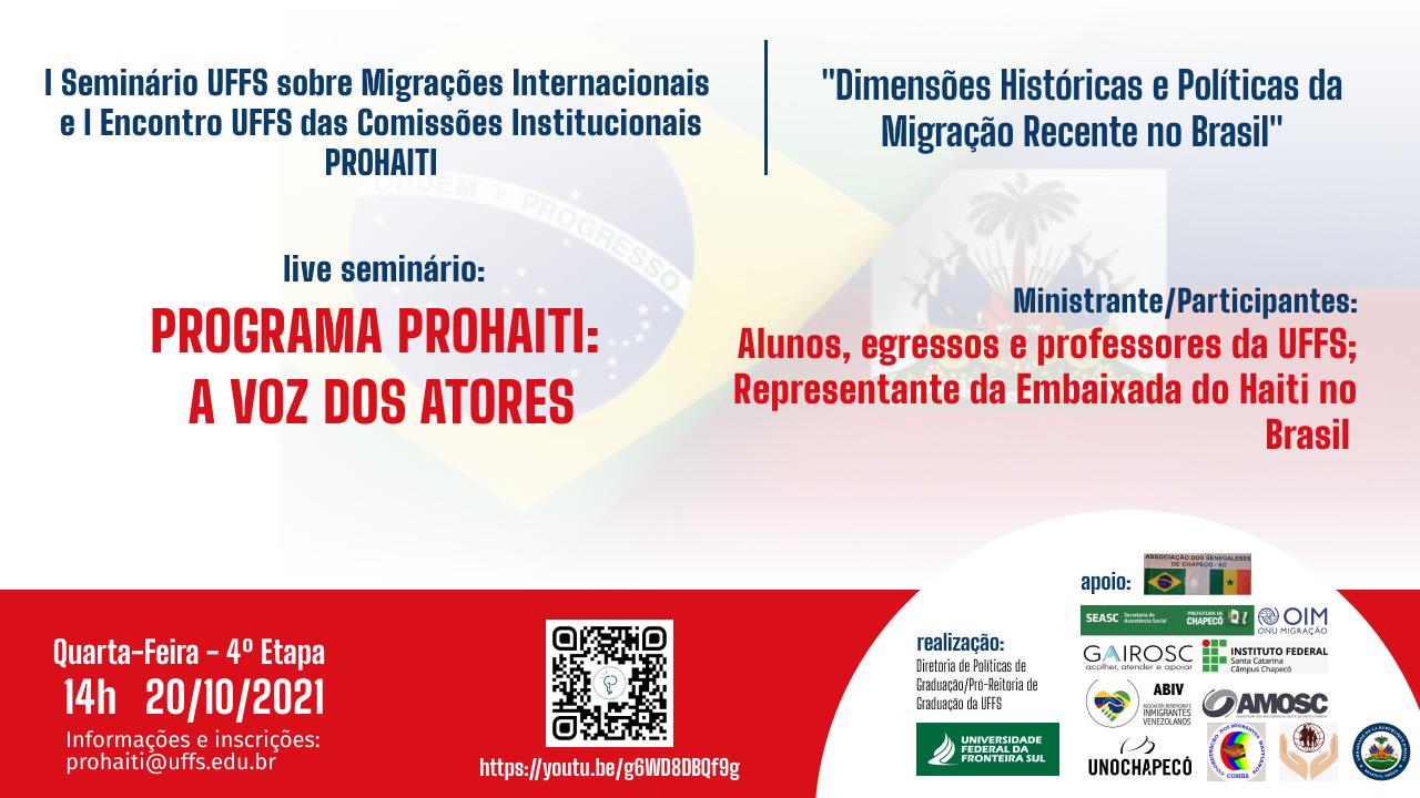"""I Seminário UFFS sobre migrações internacionais e I Encontro UFFS das Comissões Institucionais PROHAITI, com o tema """"Dimensões históricas e políticas da migração recente no Brasil"""""""
