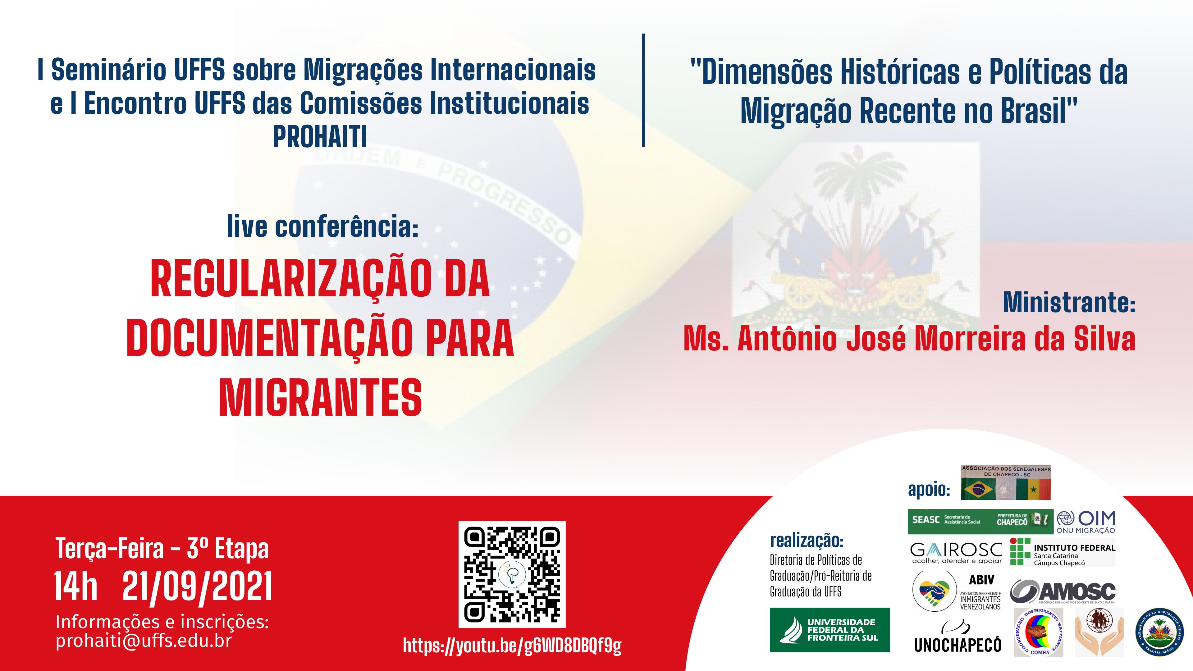 I Seminário UFFS sobre migrações internacionais e I Encontro UFFS das Comissões Institucionais PROHAITI