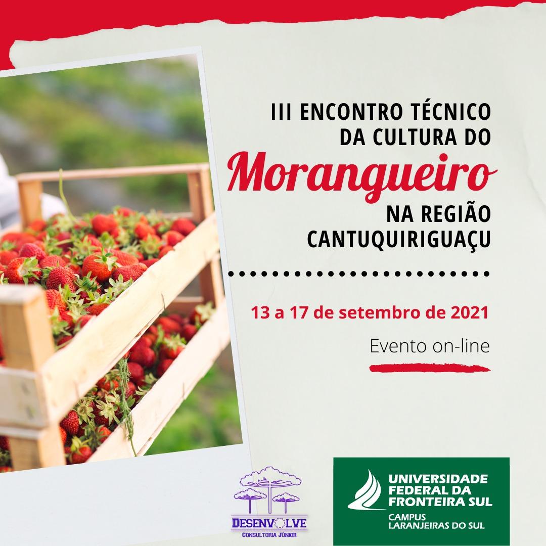 III Encontro Técnico da Cultura do Morangueiro na Região da Cantuquiriguaçu/PR