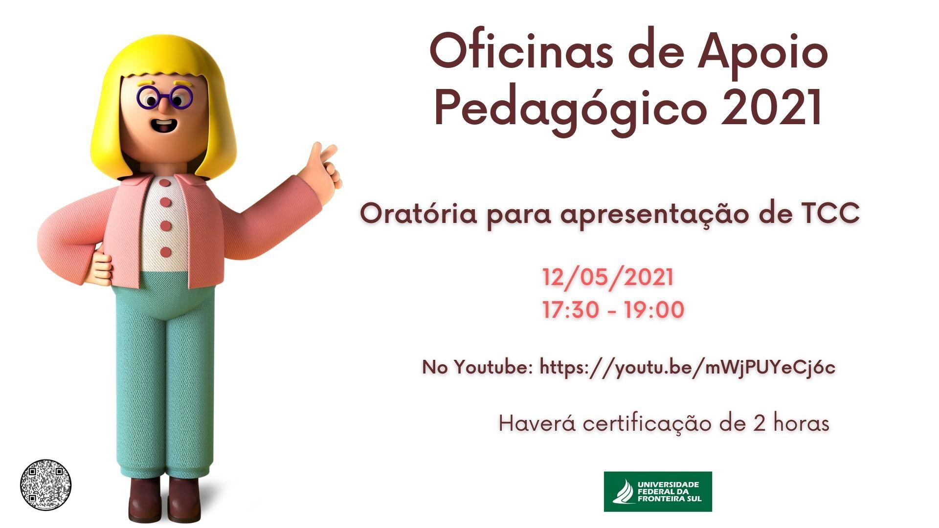 Oficina de Apoio Pedagógico: Oratória para TCC