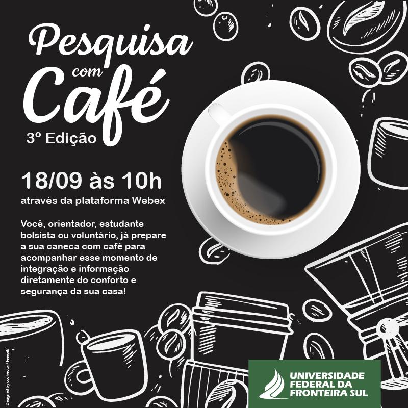 Pesquisa com Café