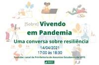 [Sobre]Vivendo em Pandemia: uma conversa sobre resiliência