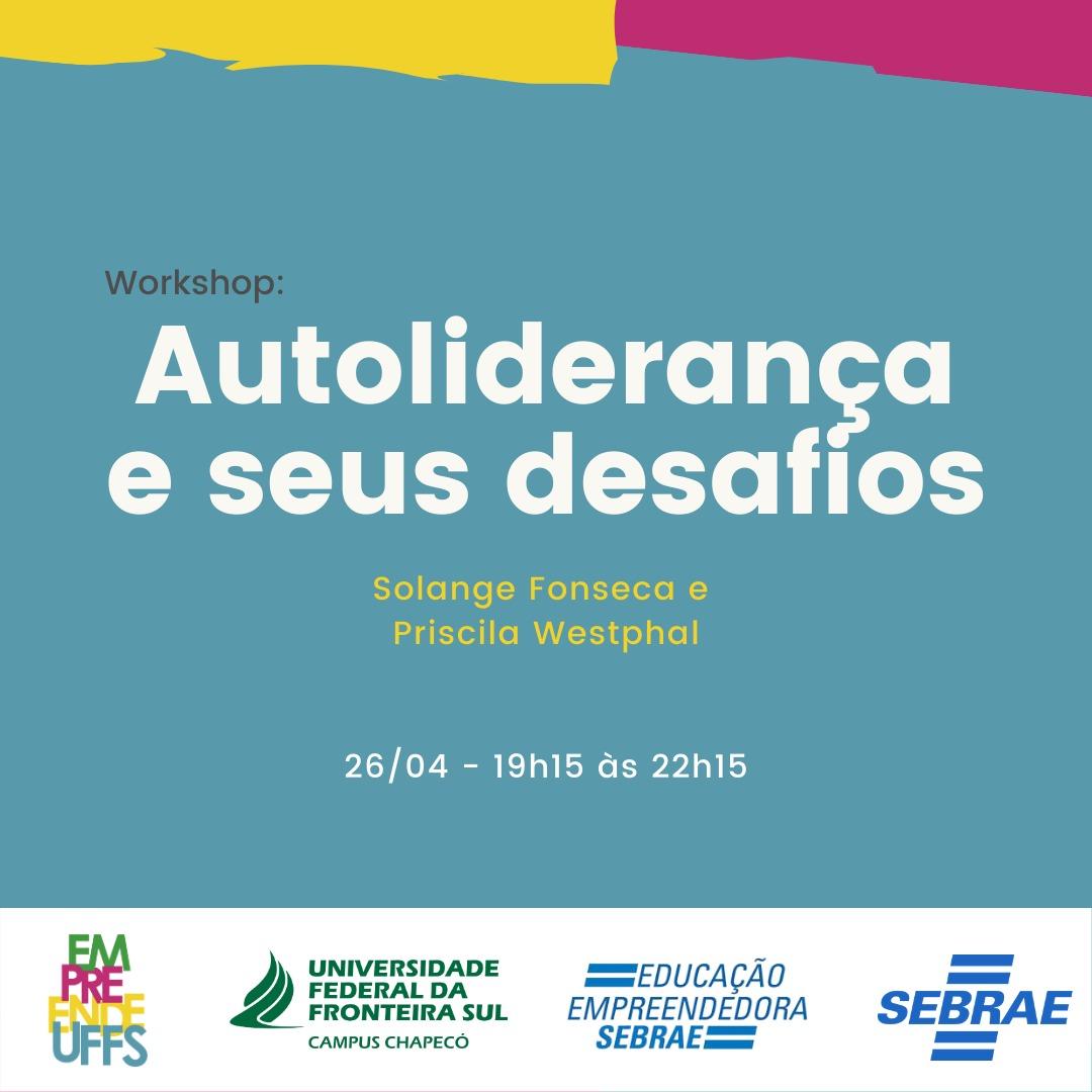 """Workshop """"Autoliderança e seus desafios"""""""