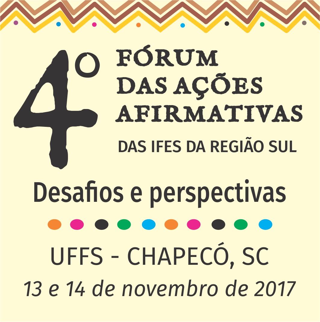 4º Fórum das Ações Afirmativas das Universidades e Institutos Federais da Região Sul