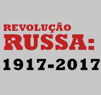 """""""Revolução Russa: 1917-2017"""""""