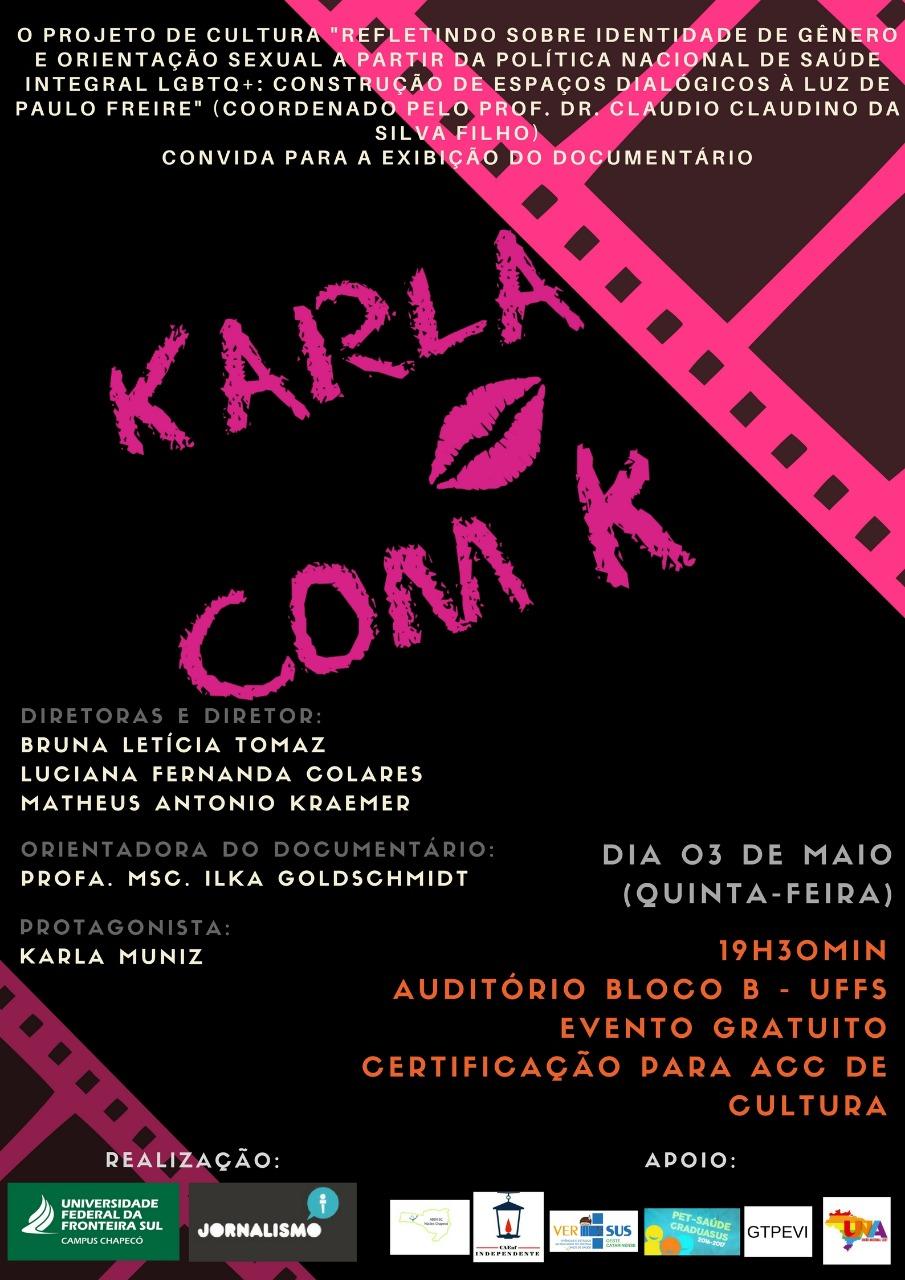 """Imagem com escrita """"5ª Roda de Conversa: Exibição do documentário """"Karla com K"""""""