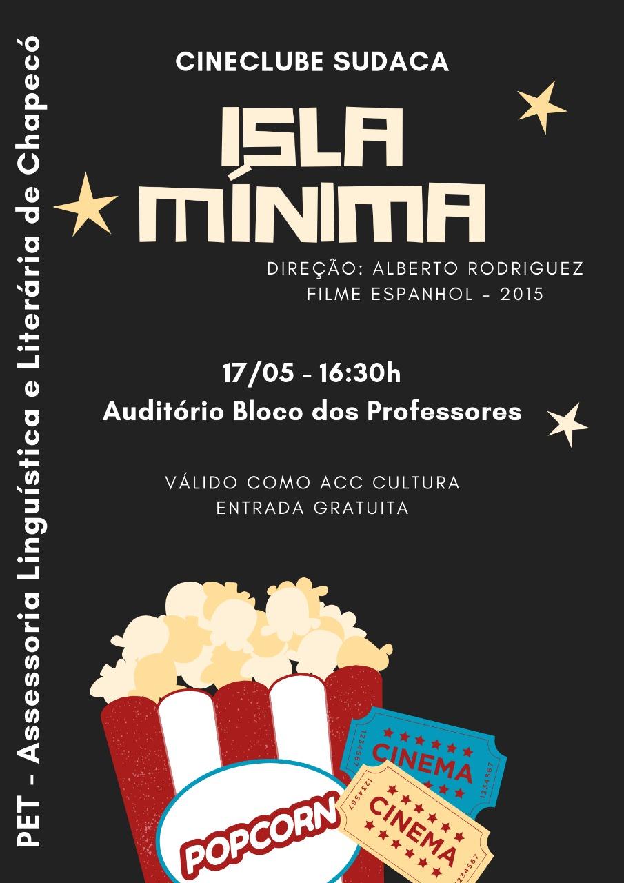 Cartaz com informações sobre o evento Cineclube Sudaca Isla Mínima