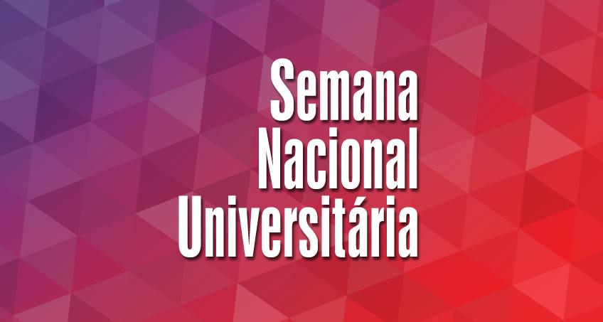 Cartaz escrito Semana Nacioanl Universitária